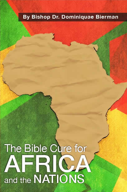 The Bible Cure for Africa and Nations