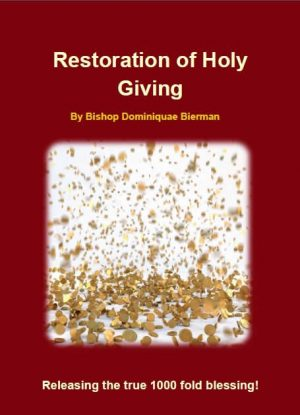 Restoration of Holy Giving