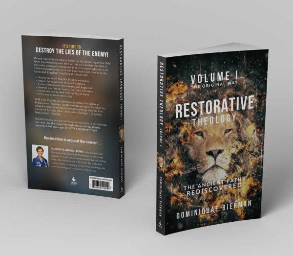 Restorative Theology Volume 1 The Original Way